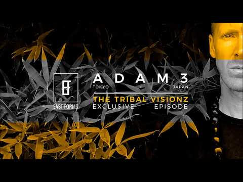 The Tribal Visionz by Adam3 // Exclusive Episode for EAST FORMS Drum&Bass