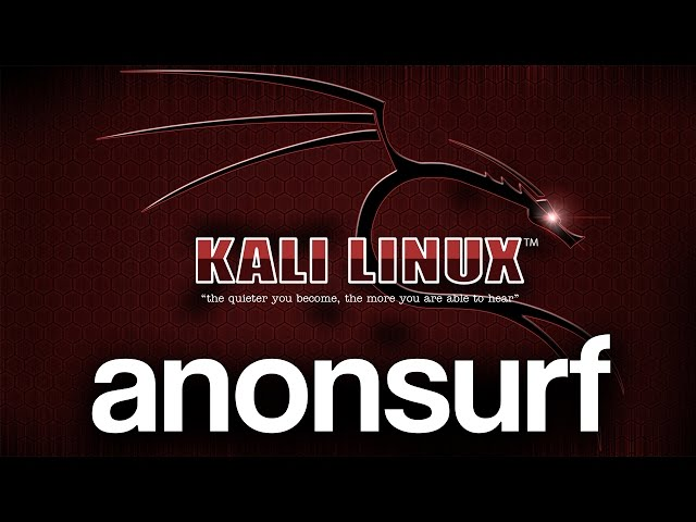 How To Setup And Use anonsurf On Kali Linux | Stay Anonymous