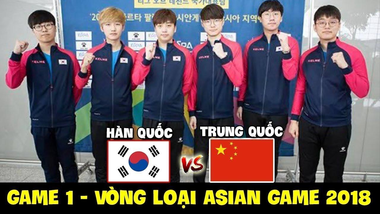 Asiad 2018 liên minh huyền thoại | [LIÊN MINH HUYỀN THOẠI] ASIAD GAME 2018 [ HÀN QUỐC vs TRUNG QUỐC] |