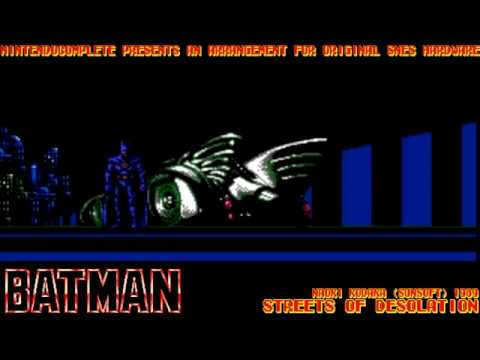 ♫STREETS OF DESOLATION (Batman) SNES Arrangement - NintendoComplete
