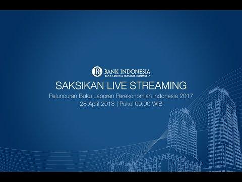 Livestreaming : Peluncuran Buku Laporan Perekonomian Indonesia 2017