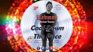Redman Cool Down The Pace Reggae 2019 Release.mp3