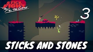 [3] Sticks and Stones (Let's Play Stick Fight: The Game w/ GaLm and friends)