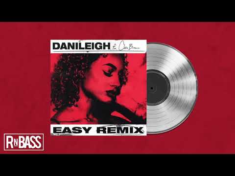 DaniLeigh – Easy (Remix) feat. Chris Brown