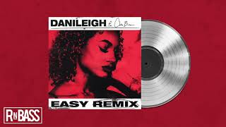 DaniLeigh - Easy (Remix) feat. Chris Brown