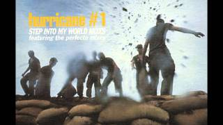 Hurricane #1 - Step Into My World (The Perfecto Mix)