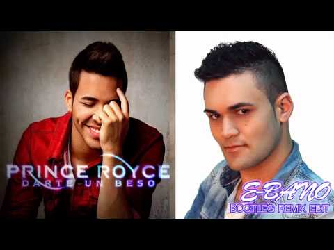 Prince Royce - Darte Un Beso (E-Bano Bootleg Remix Edit)