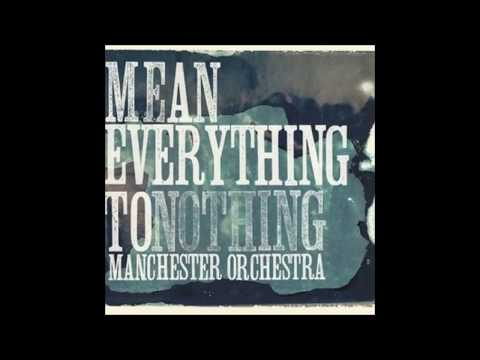 I Can Feel A Hot One - Manchester Orchestra + Lyrics