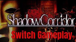 Shadow Corridor Nintendo Switch English Gameplay