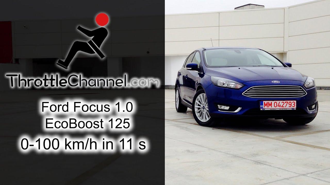 Ford focus 1 0 ecoboost 125 acceleration throttlechannel com