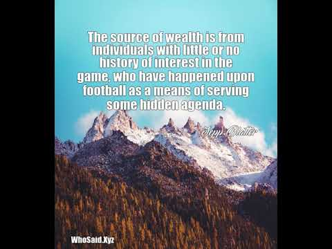 Sepp Blatter: The source of wealth is from individuals with little or......