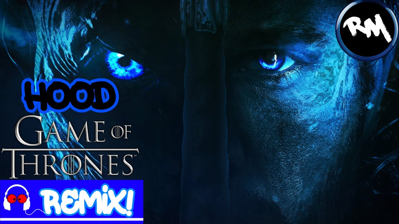 Hood Game Of Thrones [Theme Song Remix!] -Remix Maniacs @KING VADER