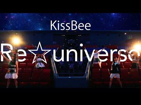 KissBee『Re☆universe』MV