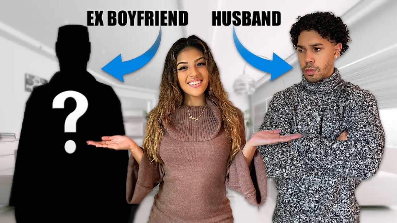 MY HUSBAND VS. EX BOYFRIEND! *BAD IDEA*