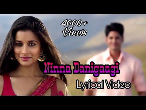 Ninna Danigaagi Lyrics Video