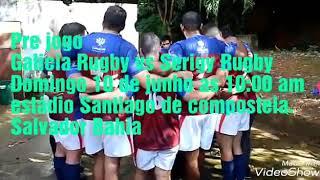 Part 00. Pre jogo Galicia Rugby vs Serigy Rugby . Campeonato bahiano de Rugby XV  2018