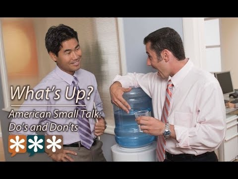 What's Up? – American Small Talk Do's and Don'ts