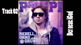 Prinz Pi - Der neue iGod (Rebell ohne Grund) Track 02