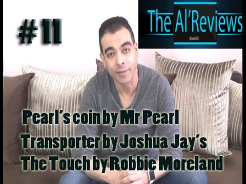 THE AL'REVIEWS #11 Transporter & Pearl's Coin & The Touch