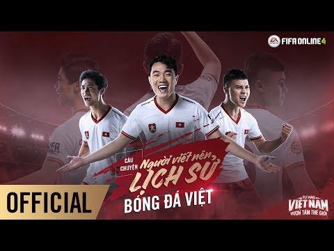 Công Phượng, Quang Hải, Xuân Trường - CÂU CHUYỆN NGƯỜI VIẾT NÊN LỊCH SỬ BÓNG ĐÁ VIỆT - FIFA ONLINE 4
