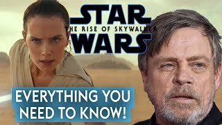 Star Wars Episode 9: Rise of Skywalker: Breakdown + Palpatine + All you need to know