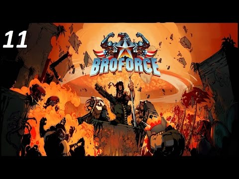 Brotime With Broforce Episode 11 (Alien Cheese)