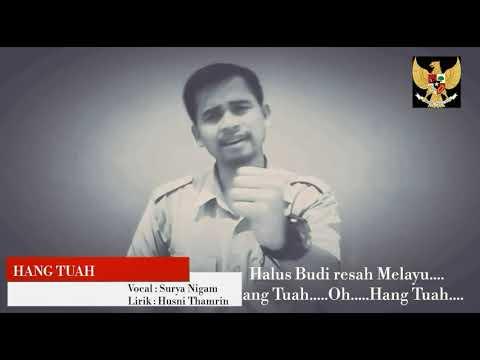 Hang Tuah ,vocal : Surya Nigam ,Karya : Husni Thamrin