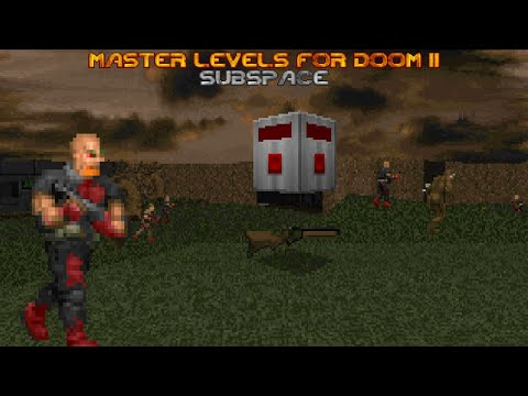 Master Levels for DOOM II - Subspace |