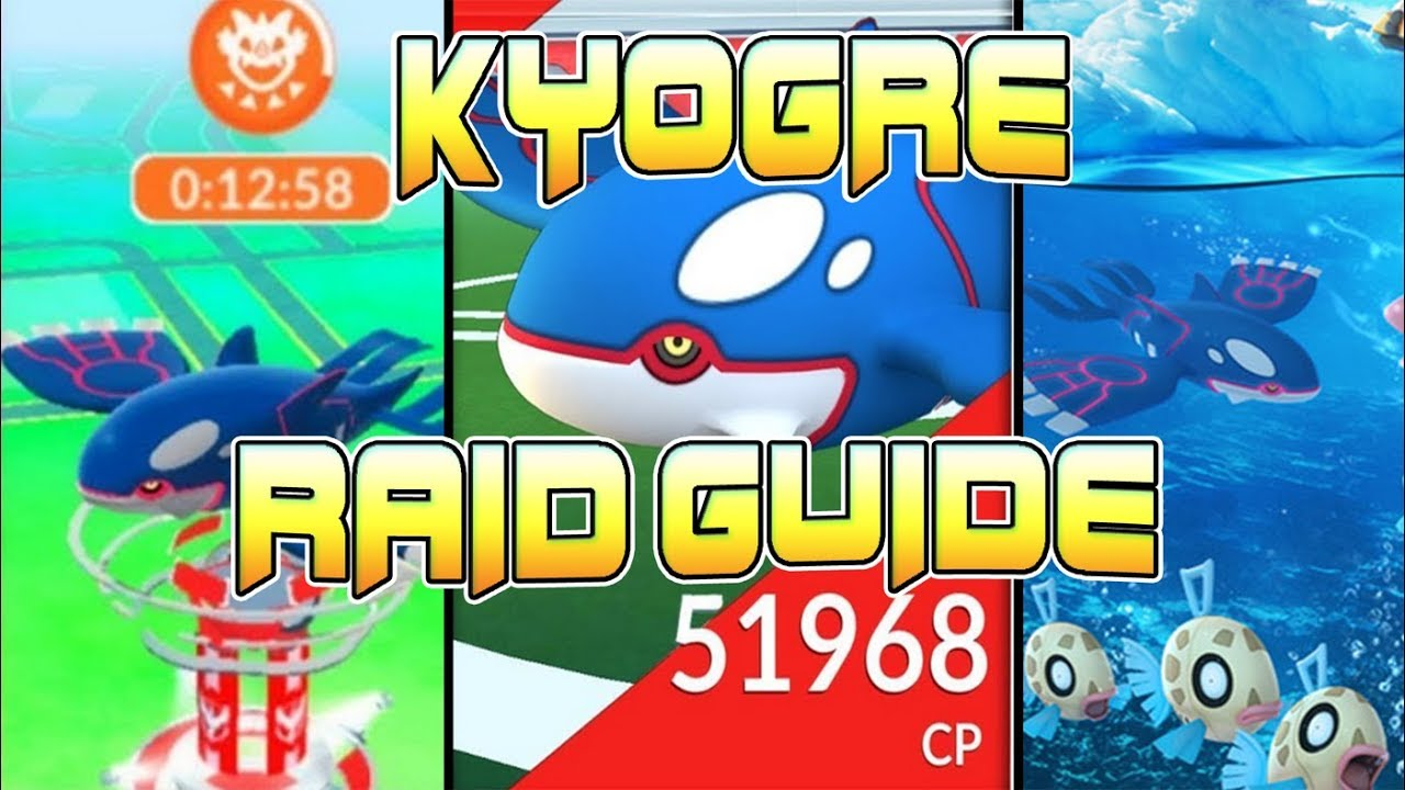 KYOGRE RAID GUIDE IN POKEMON GO - BEST COUNTERS FOR LEGENDARY RAID BOSS  KYOGRE FOR POKEMON GO!