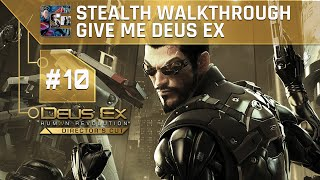 Deus Ex Human Revolution DC Ghost Walkthrough Give Me Deus Ex Part 10  Exploring Hengsha This walkthrough will show you how to Stealth Ghost