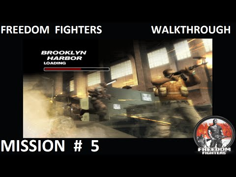 Freedom Fighters 1 - Walkthrough - Mission 5 - ''Brooklyn Harbor''