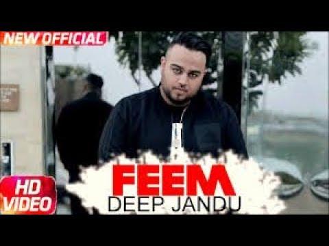 Feem (FULL SONG) Deep Jandu | Desi Crew | New Punjabi Songs 2017