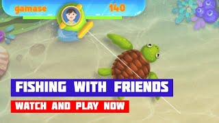 Fishing with Friends · Game · Gameplay