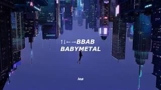 BABYMETAL - ↑↓←→BBAB Sub. Español/Romaji/English
