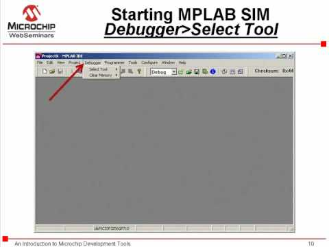 Introduction to the MPLAB SIM Software Simulator Part 1 of 2