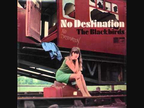 The Blackbirds - No Destination (1968)