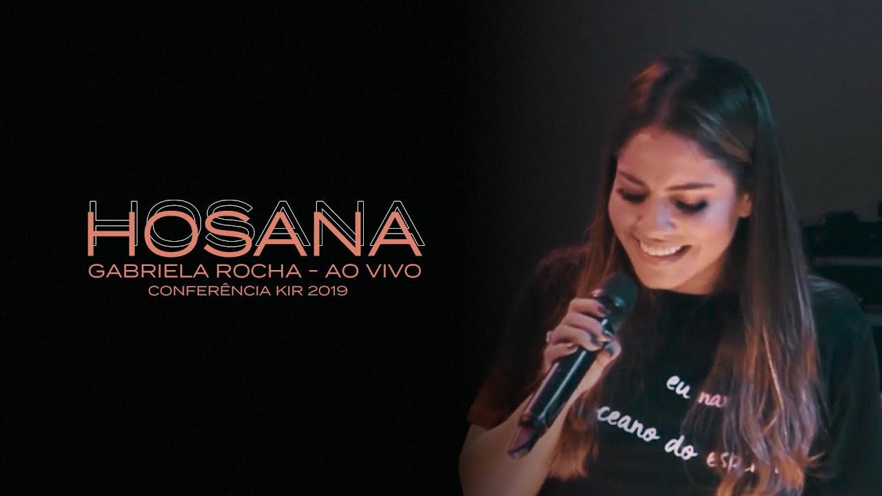 Hosana - Gabriela Rocha (Ao Vivo)