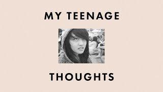 My Teenage Thoughts