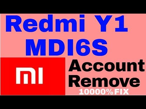 Redmi Y1 MDI6S MI Account Remove 1000%Done