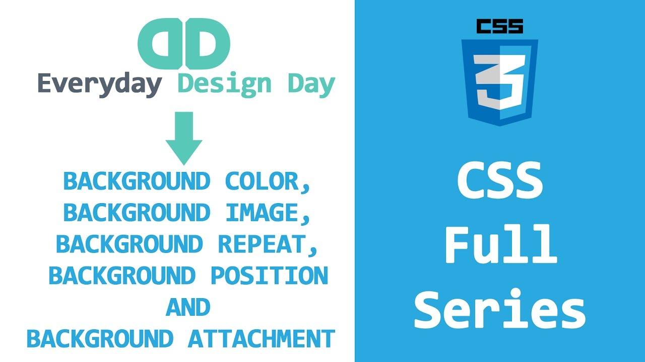 Background image css properties - Css Basics Full Series Properties With Background