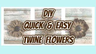 My QUICK & EASY to do Farmhouse TWINE Flowers | DIY Flowers |Dollar Tree DIY