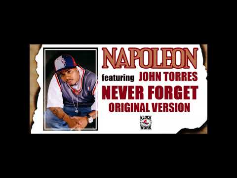 Napoleon Outlawz feat. John Torres - Never Forget (2003) (Original Version) (Have Mercy Unreleased)