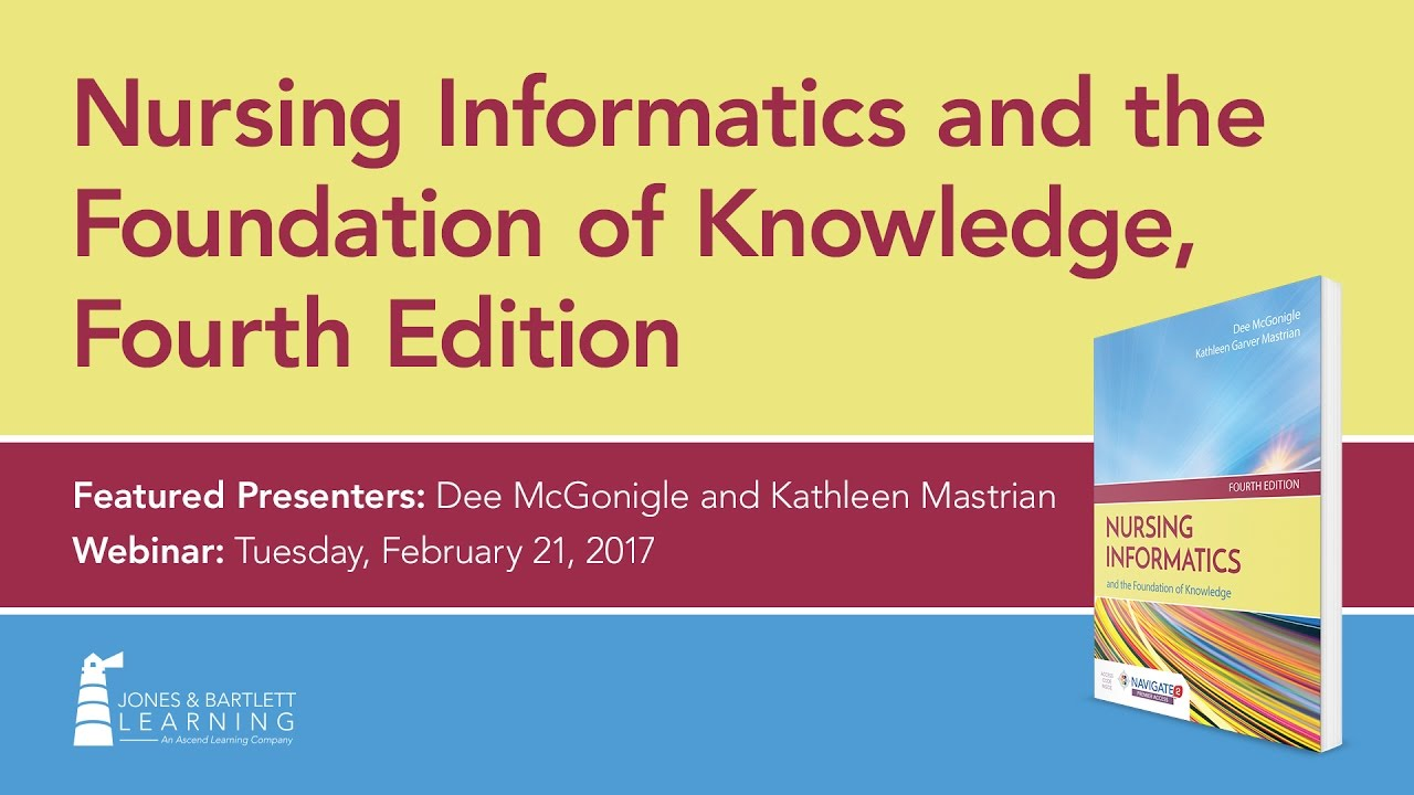 Nursing Informatics And The Foundation Of Knowledge Youtube