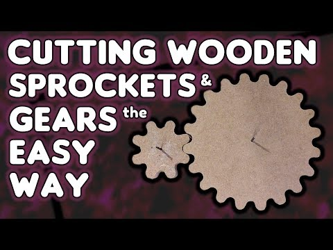 Cutting Wooden Gears & Sprockets the EASY way - by VOG (VegOilGuy)