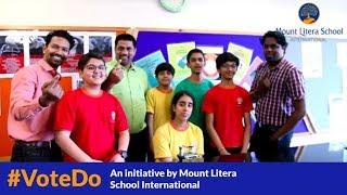 #VoteDo: A Rap Song by Students of Mount Litera School International