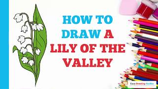 How to Draw a Lily of the Valley in a Few Easy Steps: Drawing Tutorial for Kids and Beginners