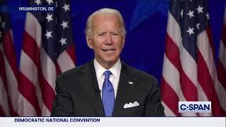 Joe Biden Acceptance Speech at 2020 Democratic National Convention