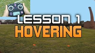 HOW TO FLY A FPV RACE DRONE. UAVFUTURES Flight School - Lesson 1 Hovering.