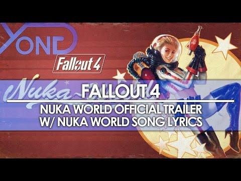 Fallout 4 - Nuka World Official Trailer w/ Song Lyrics