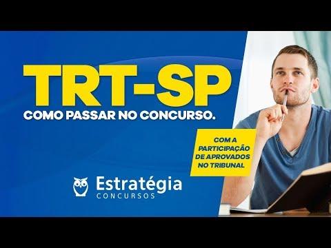 Como Passar no Concurso TRT-SP? Saiba com osAprovados no Tribunal!